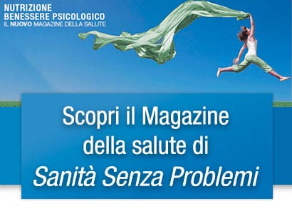 Sfoglia il nostro Magazine 'Salute & Dintorni'